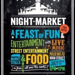 Saturday Night Fever? The Night Market comes to town.