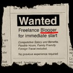 Wanted: Freelance Blogger for immediate start.