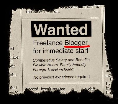 Wanted: Freelance Blogger for immediate start.